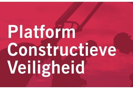 Geen subsidie meer voor Platform Constructieve Veiligheid